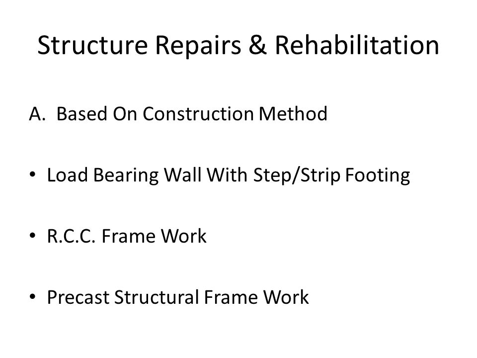 Structure Repairs & Rehabilitation A.