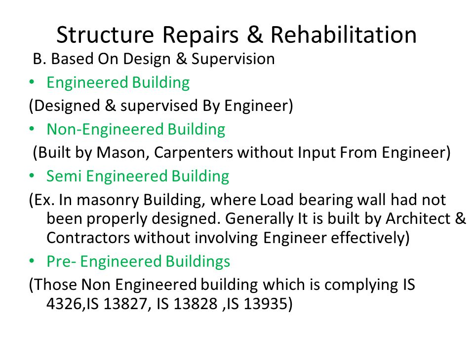 Structure Repairs & Rehabilitation B.