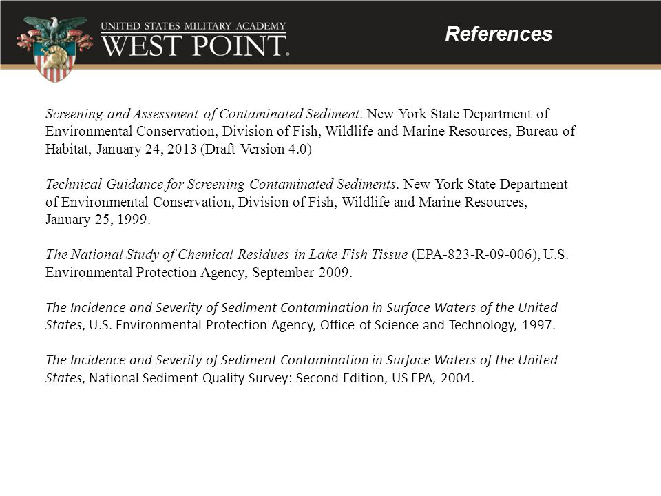 References Screening and Assessment of Contaminated Sediment. New York State Department of Environmental Conservation, Division of Fish, Wildlife and