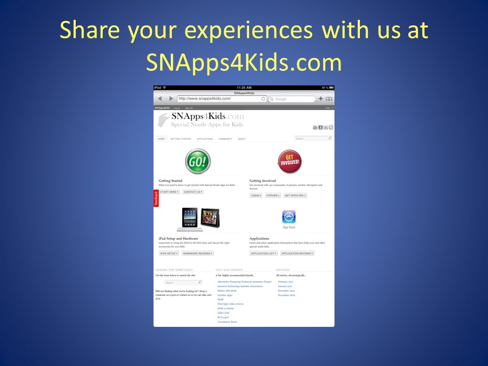Share your experiences with us at SNApps4Kids.com