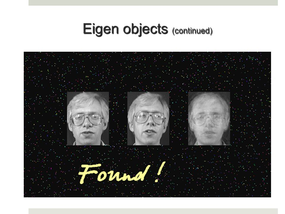 Eigen objects (continued)