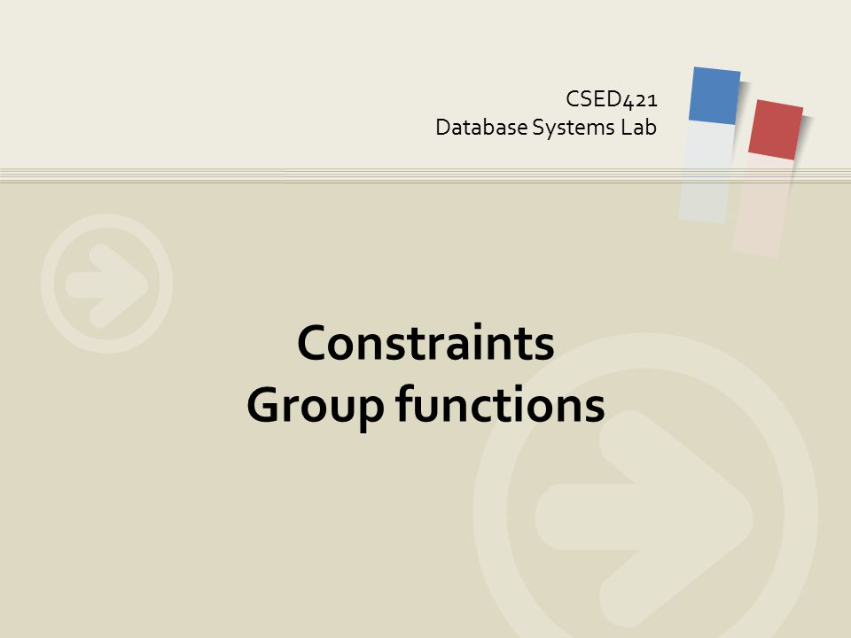 CSED421 Database Systems Lab Constraints Group functions