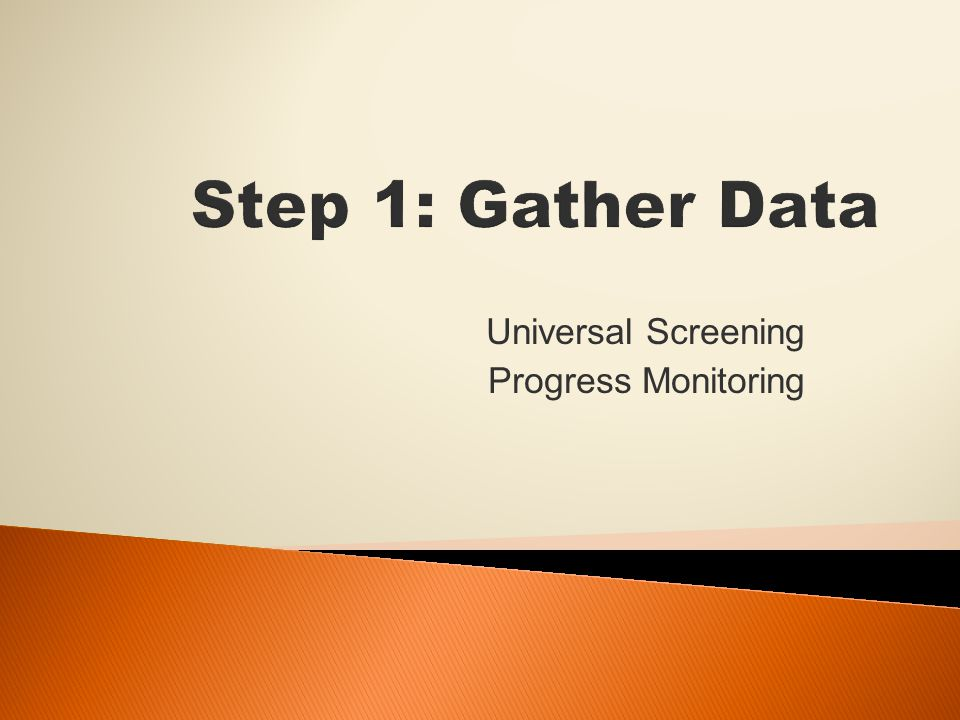 Universal Screening Progress Monitoring