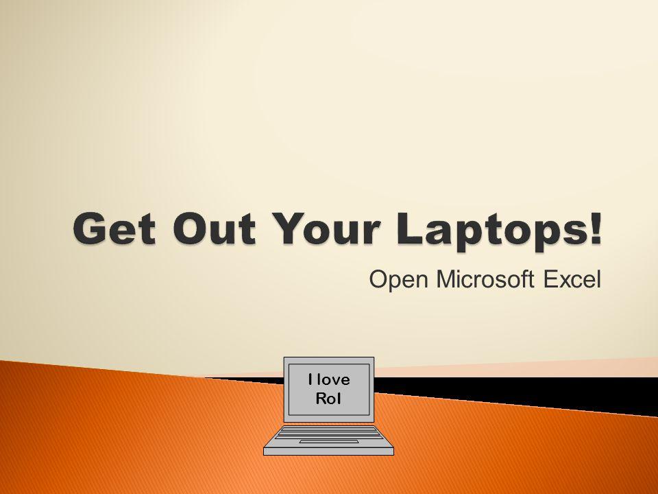 Open Microsoft Excel I love RoI