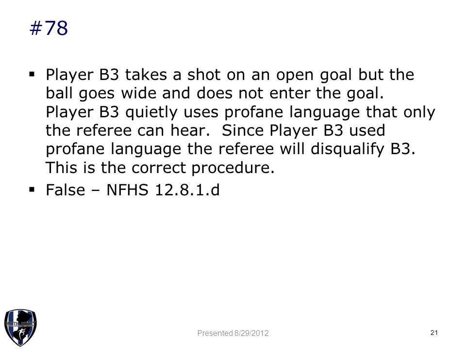 #78  Player B3 takes a shot on an open goal but the ball goes wide and does not enter the goal.