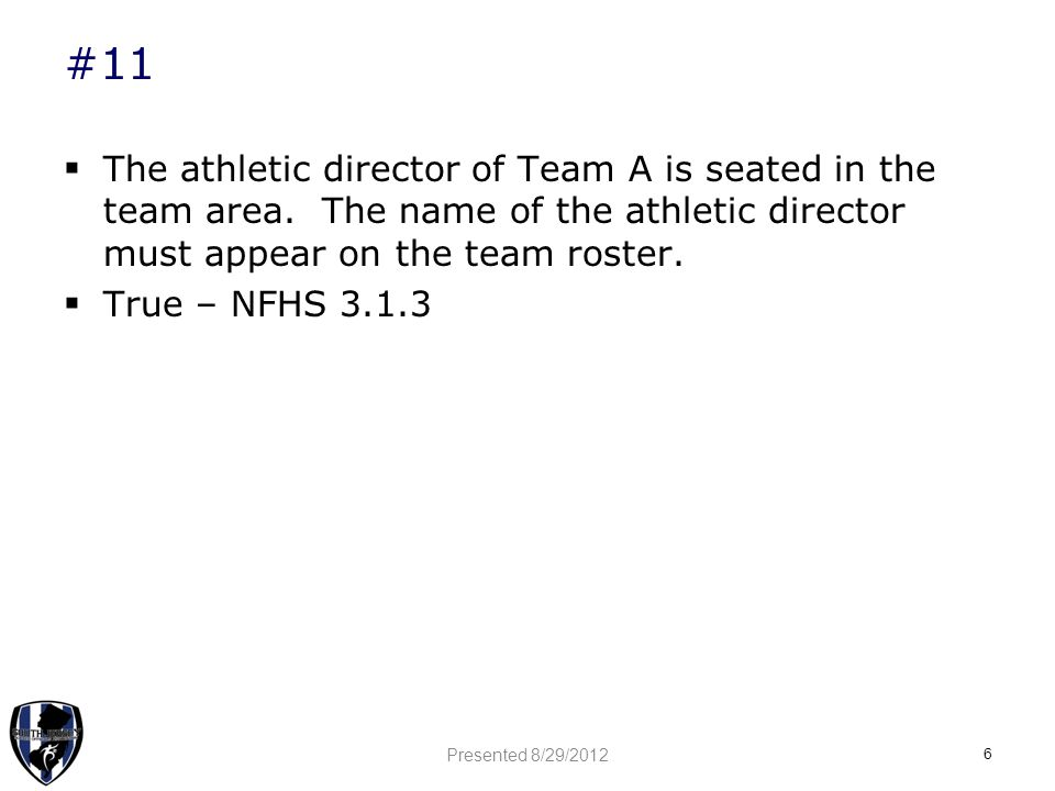 #11  The athletic director of Team A is seated in the team area.