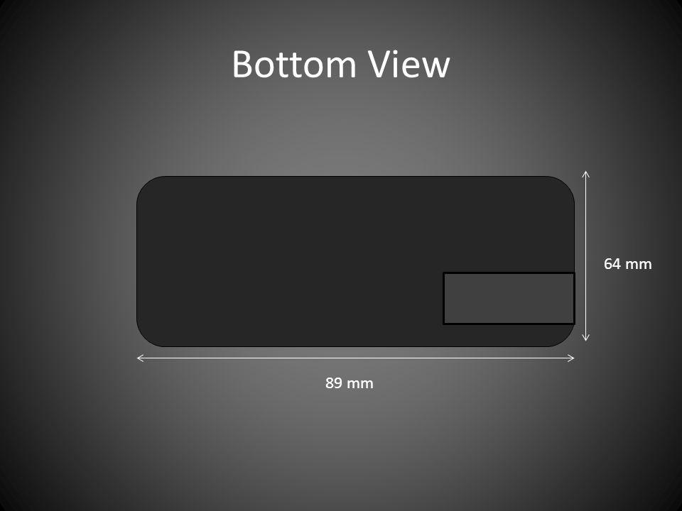 Bottom View 89 mm 64 mm
