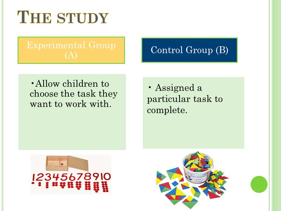 Experimental Group (A) Allow children to choose the task they want to work with.
