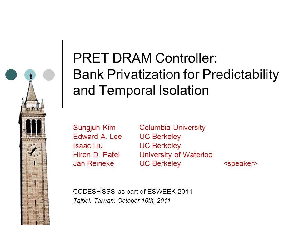 Reineke et al., Berkeley 12 Outline Introduction DRAM Basics Related Work: Predator and AMC PRET DRAM Controller: Main Ideas Evaluation Integration into Precision-Timed ARM