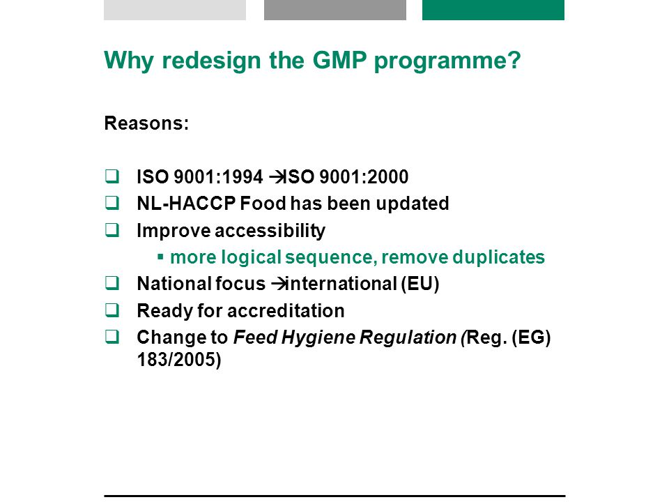 Why redesign the GMP programme.