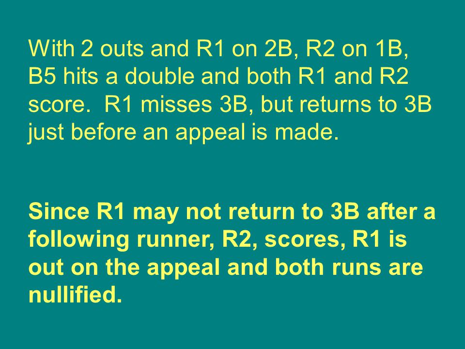 Since R1 may not return to 3B after a following runner, R2, scores, R1 is out on the appeal and both runs are nullified.