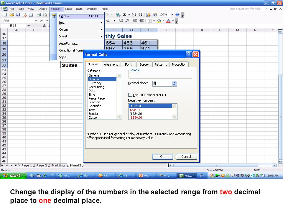 Change the display of the numbers in the selected range from two decimal place to one decimal place.