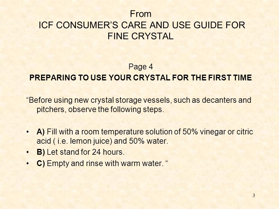 4 ICF RECOMMENDATION IS CLEAR FOR BOTTLES AND DECANTERS, AND IT CAN BE CONSIDERED APPLICABLE (CONSUMER DOES NOT BUY MORE THAN 1 o 2 BOTTLES PER TIME) ICF DOES NOT GIVE EXPLICITELY A SIMILAR RECOMMENDATION FOR TUMBLERS AND STEMWARE CALP HAS TESTED: BOTTLES according to ICF recommendations SMALL HOLLOWARE after 4 different pre-washing cycles