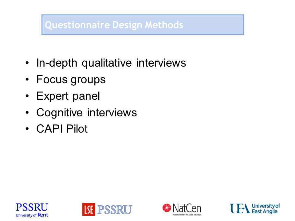 In-depth interviews with care providers 13 in-depth interviews with service providers Aims: To explore the complexities of the social care system To explore what could and could not be asked Recruited and carried out by (NatCen) research team Range of different providers consulted (next slide) Extremely useful in developing the questions