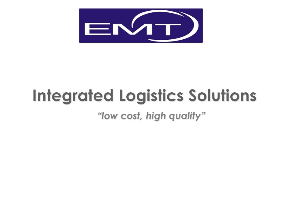 """Integrated Logistics Solutions """"low cost, high quality"""""""