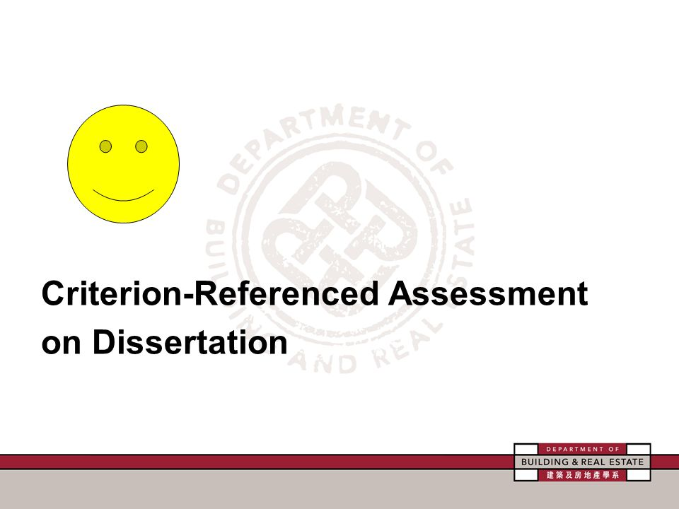 Criterion-Referenced Assessment on Dissertation