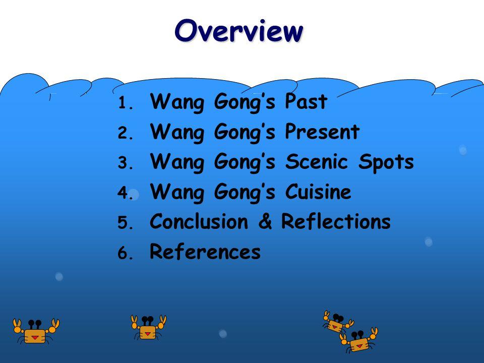 Wang Gong's Past 1.Wang Gong was a shipping port.