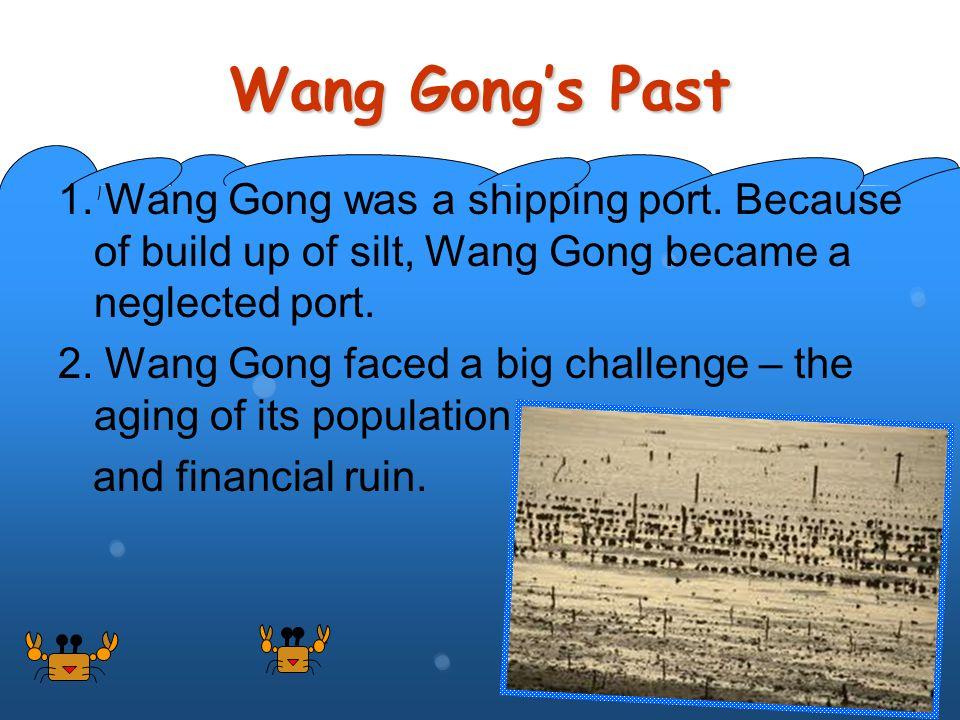 Wang Gong's Past 1. Wang Gong was a shipping port.