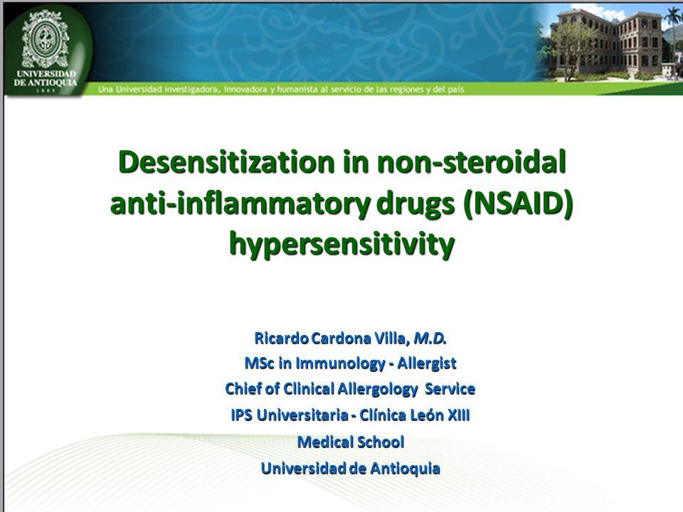 Ricardo Cardona Villa, M.D. MSc in Immunology - Allergist Chief of Clinical Allergology Service IPS Universitaria - Clínica León XIII Medical School U