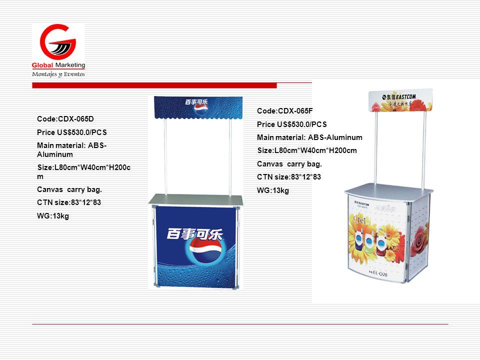 Code:CDX-065D Price US$530.0/PCS Main material: ABS- Aluminum Size:L80cm*W40cm*H200c m Canvas carry bag.