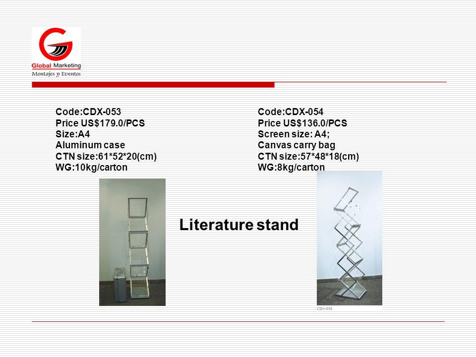 Code:CDX-053 Price US$179.0/PCS Size:A4 Aluminum case CTN size:61*52*20(cm) WG:10kg/carton Literature stand Code:CDX-054 Price US$136.0/PCS Screen size: A4; Canvas carry bag CTN size:57*48*18(cm) WG:8kg/carton