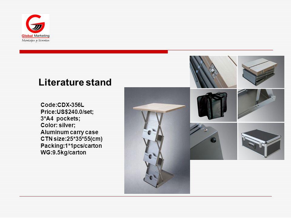 Literature stand Code:CDX-356L Price:US$240.0/set; 3*A4 pockets; Color: silver; Aluminum carry case CTN size:25*35*55(cm) Packing:1*1pcs/carton WG:9.5kg/carton