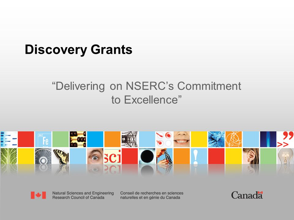 Discovery Grants Delivering on NSERC's Commitment to Excellence