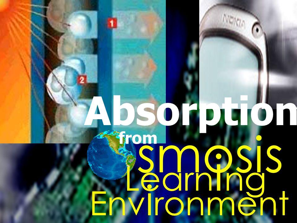 Learn i ng smosis Absorption Env i ronment from