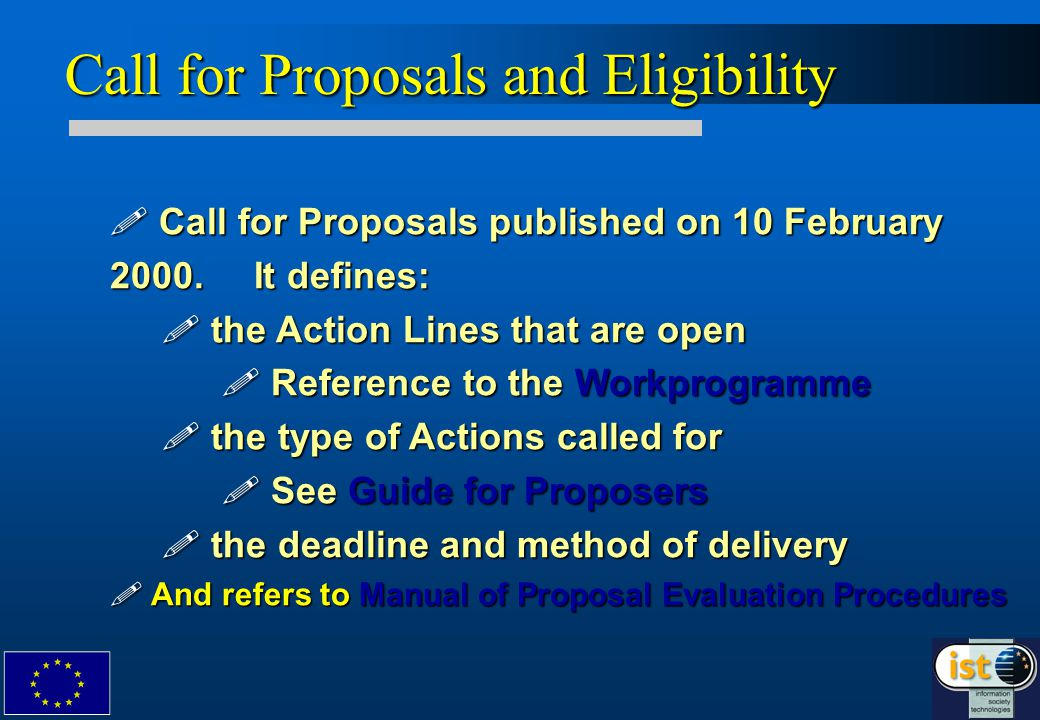 Call for Proposals published on 10 February 2000. It defines: .