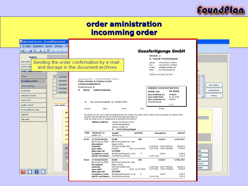 order aministration incomming order Sending the order confirmation by e-mail and storage in the document archives
