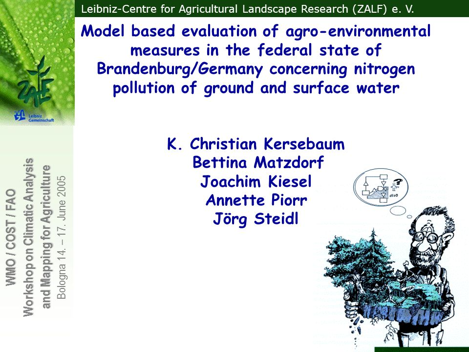 Model based evaluation of agro-environmental measures in the federal state of Brandenburg/Germany concerning nitrogen pollution of ground and surface