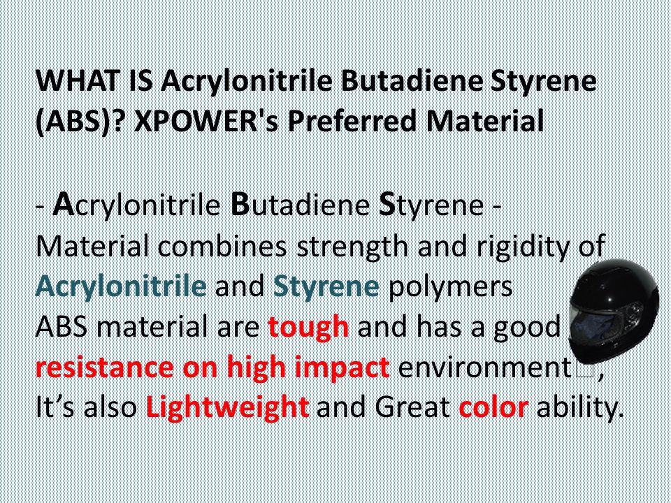WHAT IS Acrylonitrile Butadiene Styrene (ABS).