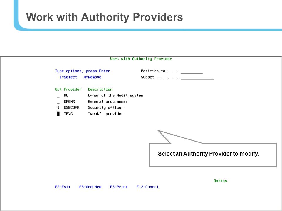 17 Work with Authority Providers Select an Authority Provider to modify.