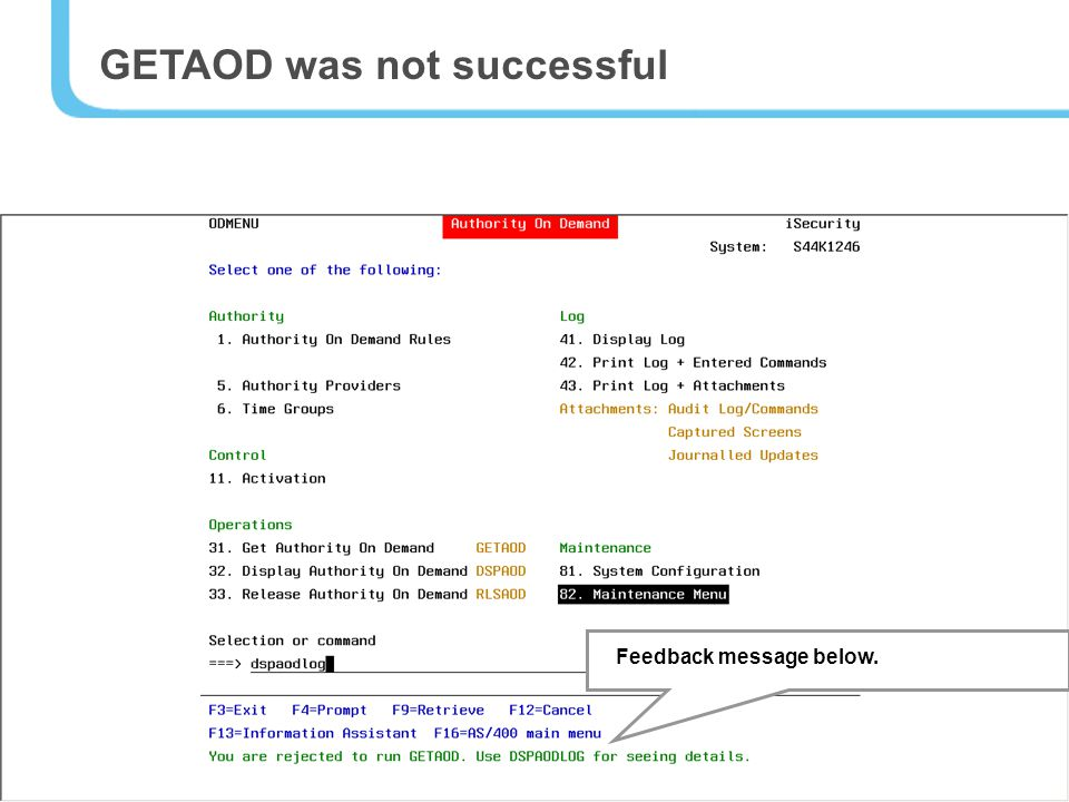 24 GETAOD was not successful Feedback message below.