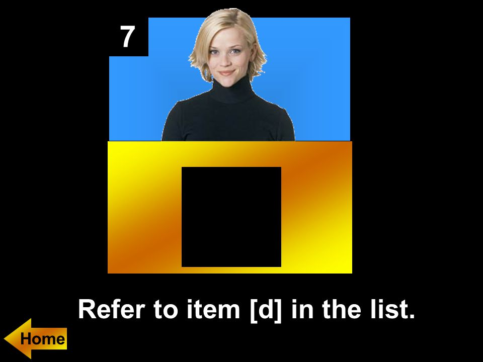 7 Refer to item [d] in the list.