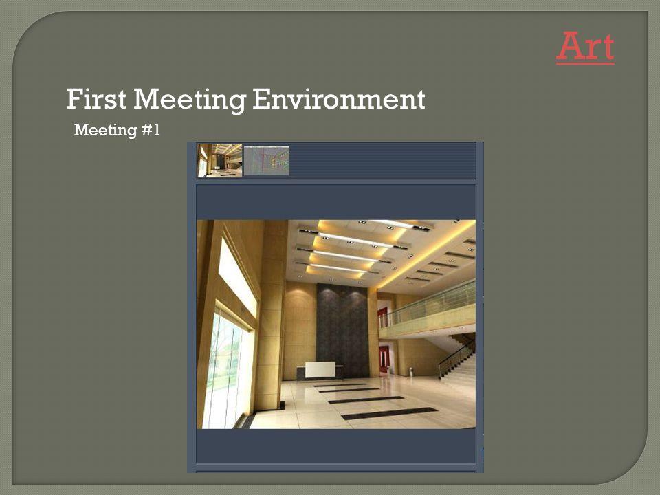 Meeting #1 First Meeting Environment Art
