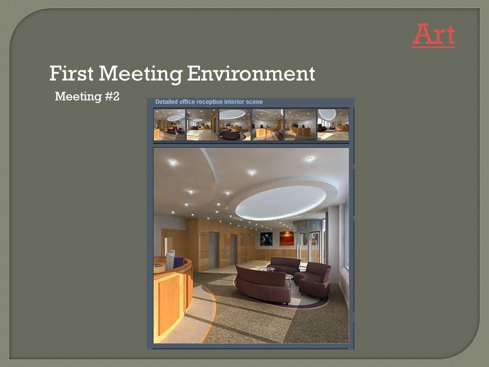 Meeting #2 First Meeting Environment Art