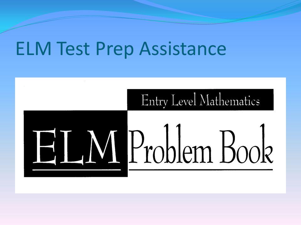 ELM Test Prep Assistance