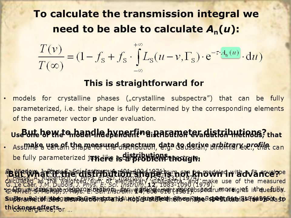 "To calculate the transmission integral we need to be able to calculate A n (u): This is straightforward for models for crystalline phases (""crystallin"