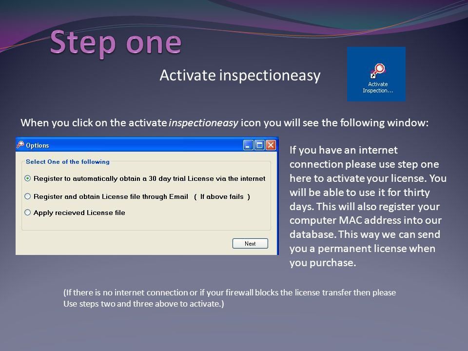 Activate inspectioneasy When you click on the activate inspectioneasy icon you will see the following window: If you have an internet connection pleas