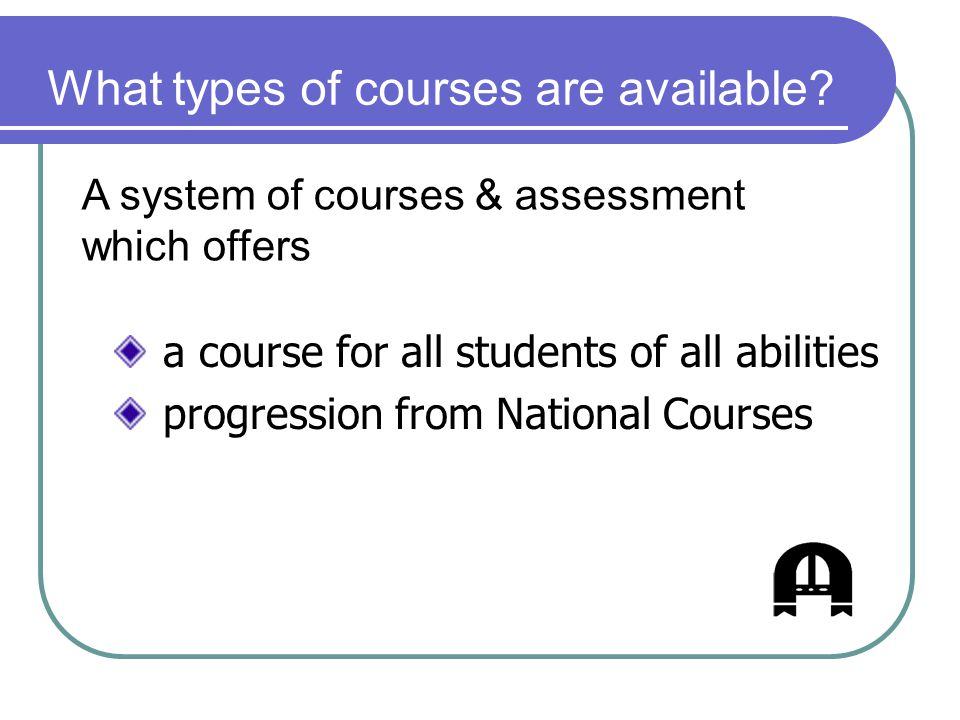 What types of courses are available.