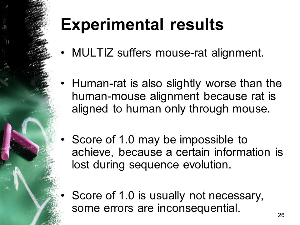 26 MULTIZ suffers mouse-rat alignment.