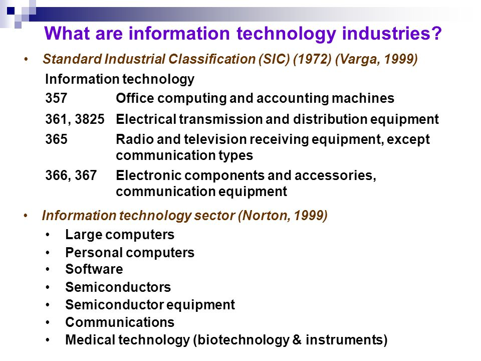 What are information technology industries.