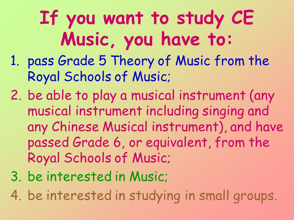 What are you going to study in CE Music? You have to take 3 papers: