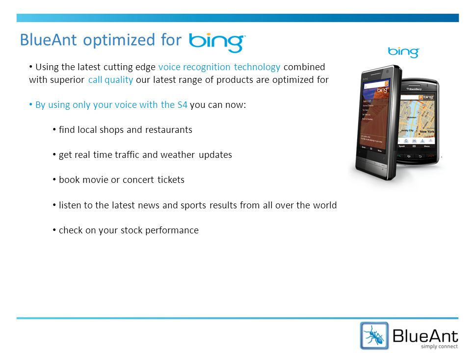 BlueAnt and How it works.Voice Control: Traffic Bing: Traffic – Where are you starting from.