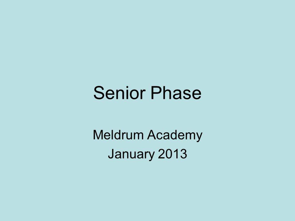 Senior Phase Meldrum Academy January 2013