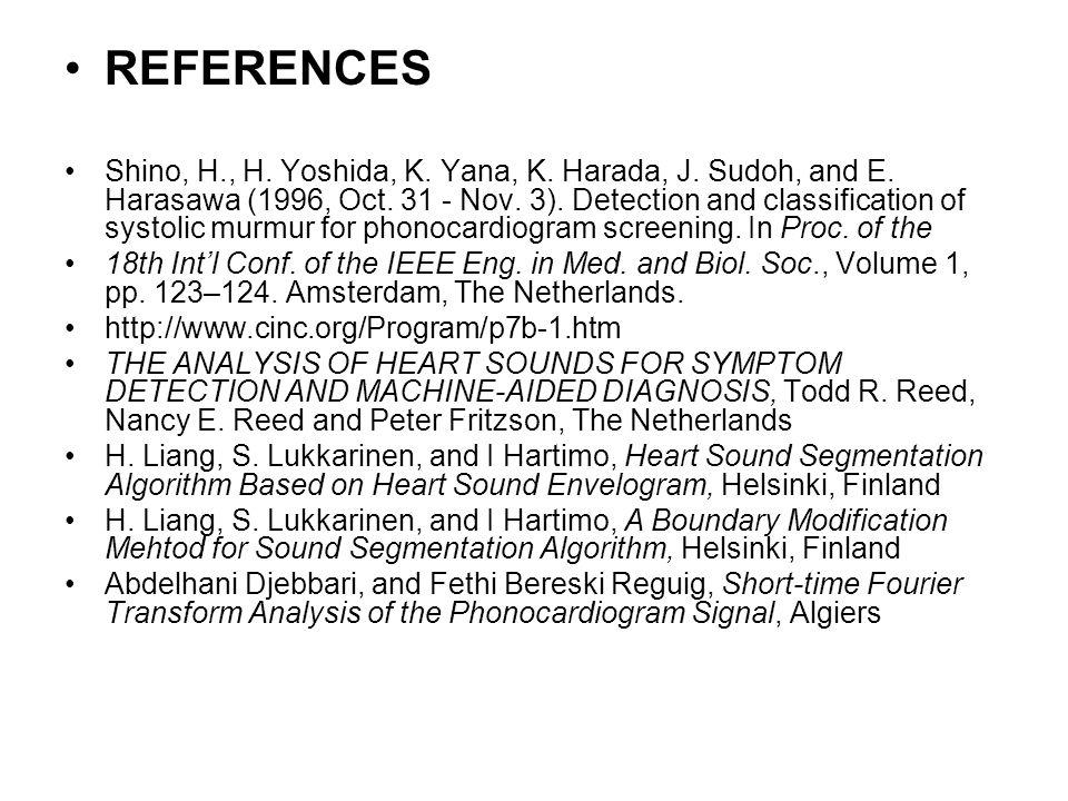 REFERENCES Shino, H., H.Yoshida, K. Yana, K. Harada, J.