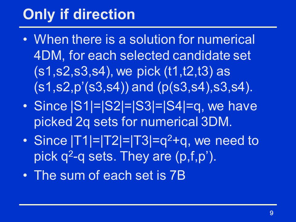 Only if direction When there is a solution for numerical 4DM, for each selected candidate set (s1,s2,s3,s4), we pick (t1,t2,t3) as (s1,s2,p'(s3,s4)) and (p(s3,s4),s3,s4).