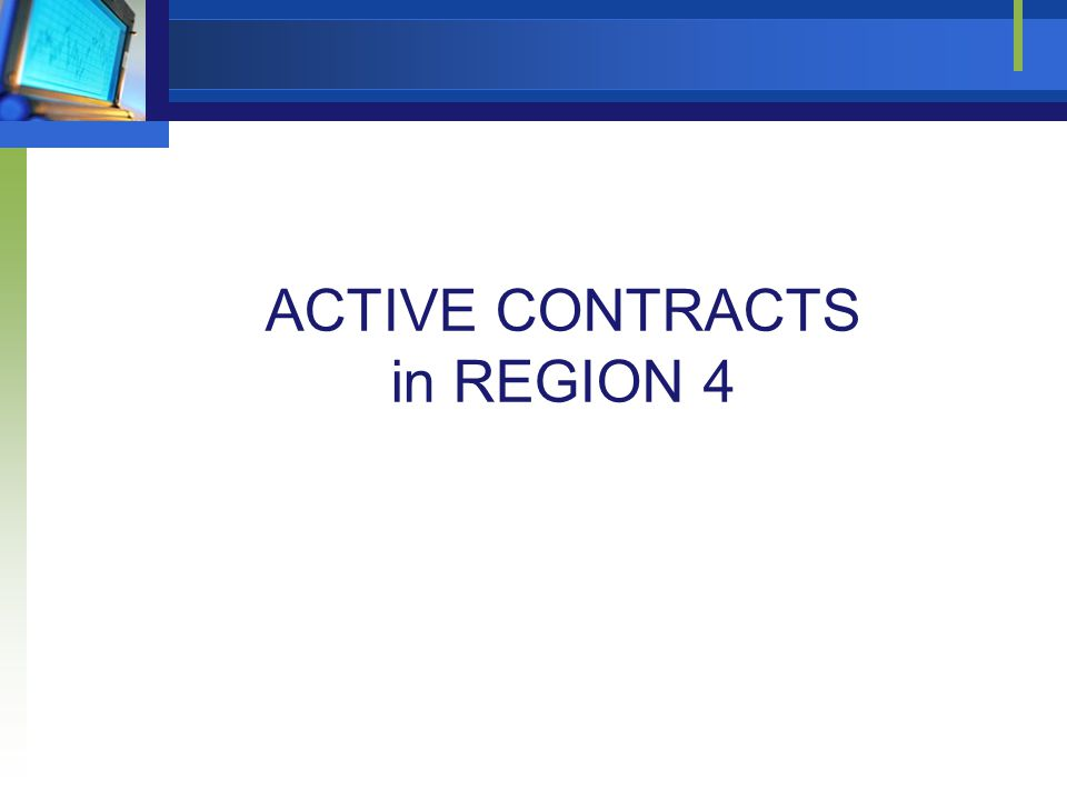 ACTIVE CONTRACTS in REGION 4