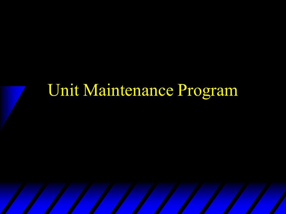 Unit Maintenance Program